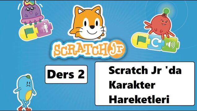 5-7 Yaş Kodlama Uyg. Scratch Jr 'da Karakterleri Hareket Ettirmek