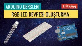 """Arduino Dersleri #10 """"RGB Led Devresi Oluşturma"""""""