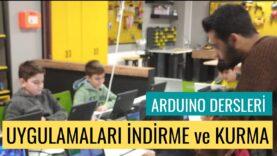 """Arduino Dersleri # 3 """"Uygulamaları İndirme ve Kurma"""""""