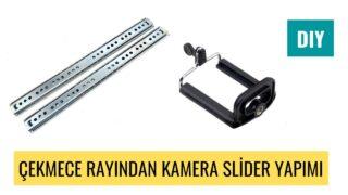 Çekmece Rayından Kamera Slider Nasıl Yapılır ? (DIY)