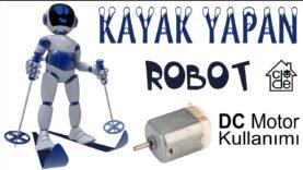 DC Motor ile Kayak Yapan Robot (DIY)