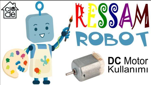 DC Motor ile Ressam Robot (DIY)