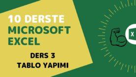 Microsoft Excel Başlangıç Eğitimi – Ders 3 (Tablo Yapımı)