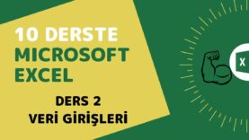 Microsoft Excel Başlangıç Eğitimi – Ders 2 (Veri Girişleri)