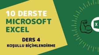 Microsoft Excel Başlangıç Eğitimi – Ders 4 (Koşullu Biçimlendirme)
